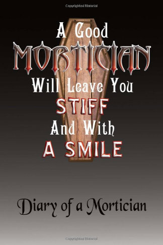diary of a good mortician