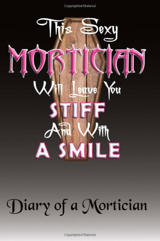 diary of a sexy mortician