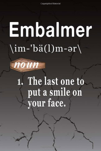 funny embalmer word definition journal