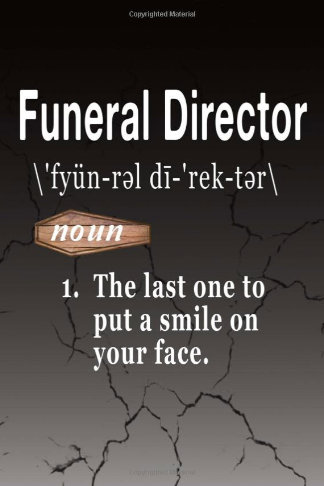funny funeral director word definition journal