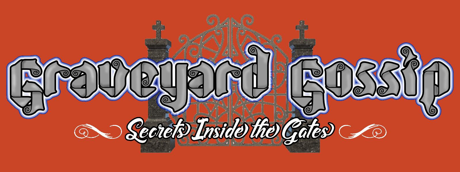 Graveyard Gossip Banner w Cemetery Gates