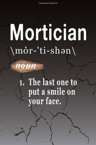 funny mortician word definition journal