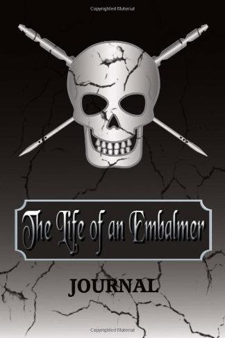 life of an embalmer journal