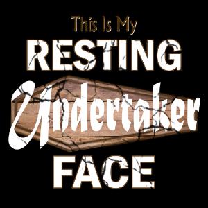 Undertaker resting face tshirt