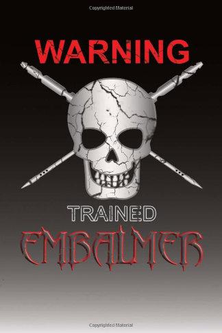 warning embalmer gift journal