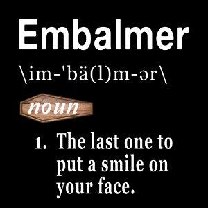embalmer word defined tshirt