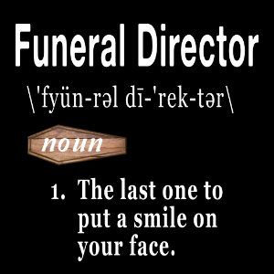 funeral director word defined tshirt