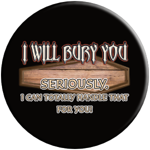 I will bury you funny mortuary cemetery popsocket gift