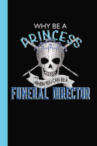 princess funeral director skull blue diary journal gift