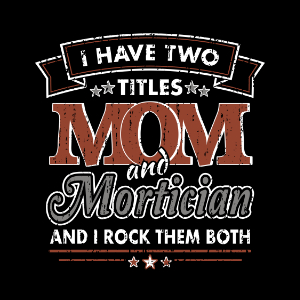 two titles mom mortician gifts