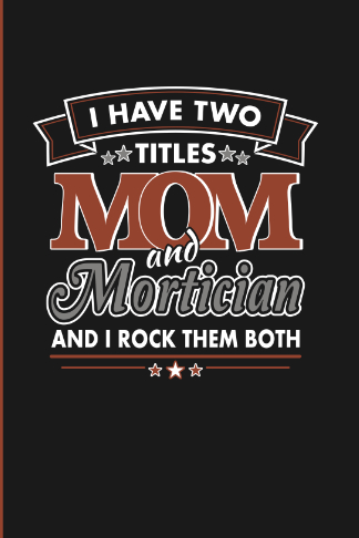 two titles mom and mortician diary journal gift for her
