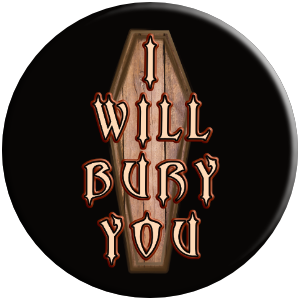 I will bury you funny coffin cemetery gift