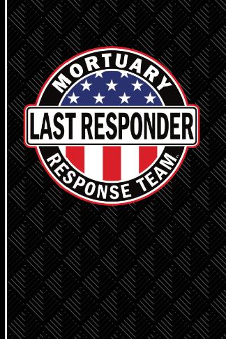 last responder mortician gift journal american flag