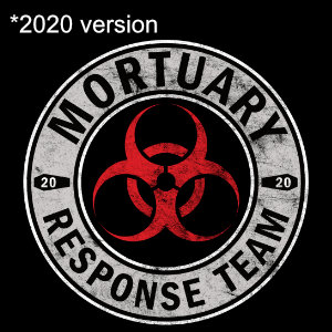 mortuary response team 2020 biohazard gift