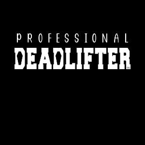 Professional Deadlifter Mortician workout coffin gift