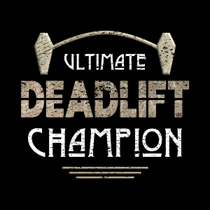 Ultimate Deadlift Champion funny Mortician Gym gift