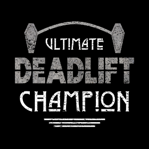 Ultimate Deadlift Champion Funny Mortician workout gift